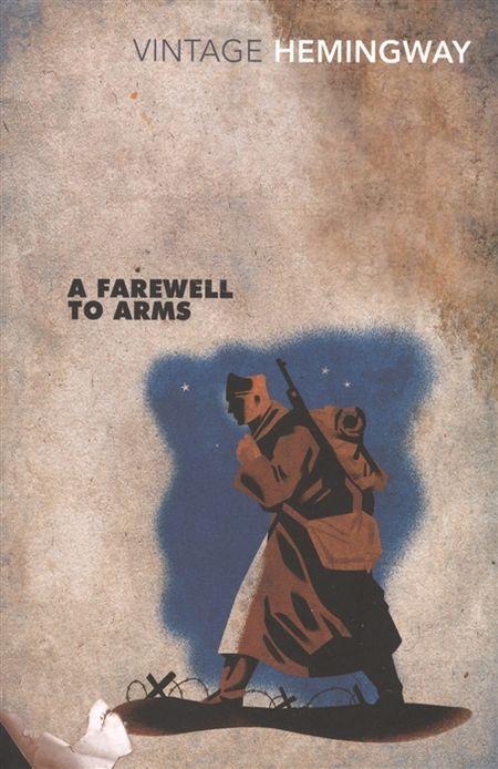 Hemingway E. A Farewell To Arms