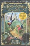 Colfer C. The Land of Stories. The Wishing Spell